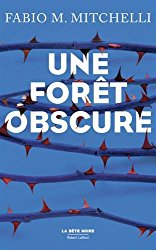une-foret-obscure