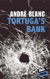 Couverture de Tortuga's Bank d'André Blanc