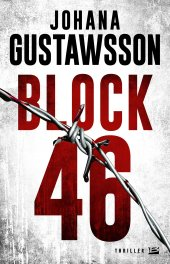Couverture Block 46 Johana Gustawsson