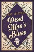 Couverture de Dead Man's blues de Ray Celestine