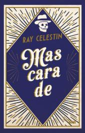 Couverture de Mascarade de Ray Celestine