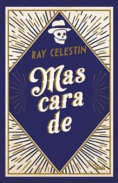 Couverture de Mascarade de Ray Celestine