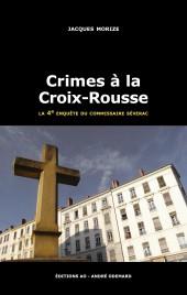couverture de crimes à la croix-rousse jacques morize dora-suarez