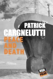 Couverture Patrick-CARGNELUTTI Peace and death dora suarez