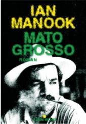 Dora-Suarez Mato Grosso - Ian Manook
