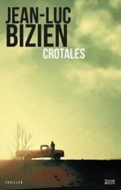 Chronique Dora-Suarez Crotales - Jean-Luc Bizien