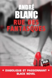 Prix Dora-Suarez Rue des fantasques André Blanc