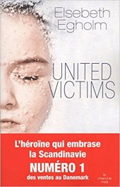 Chronique Dora-Suarez United victims - Elsebeth Egholm