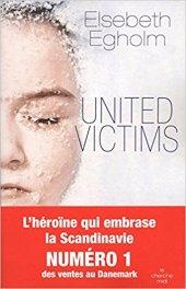 Chronique Dora-Suarez United victims - Elsebeth Egholm