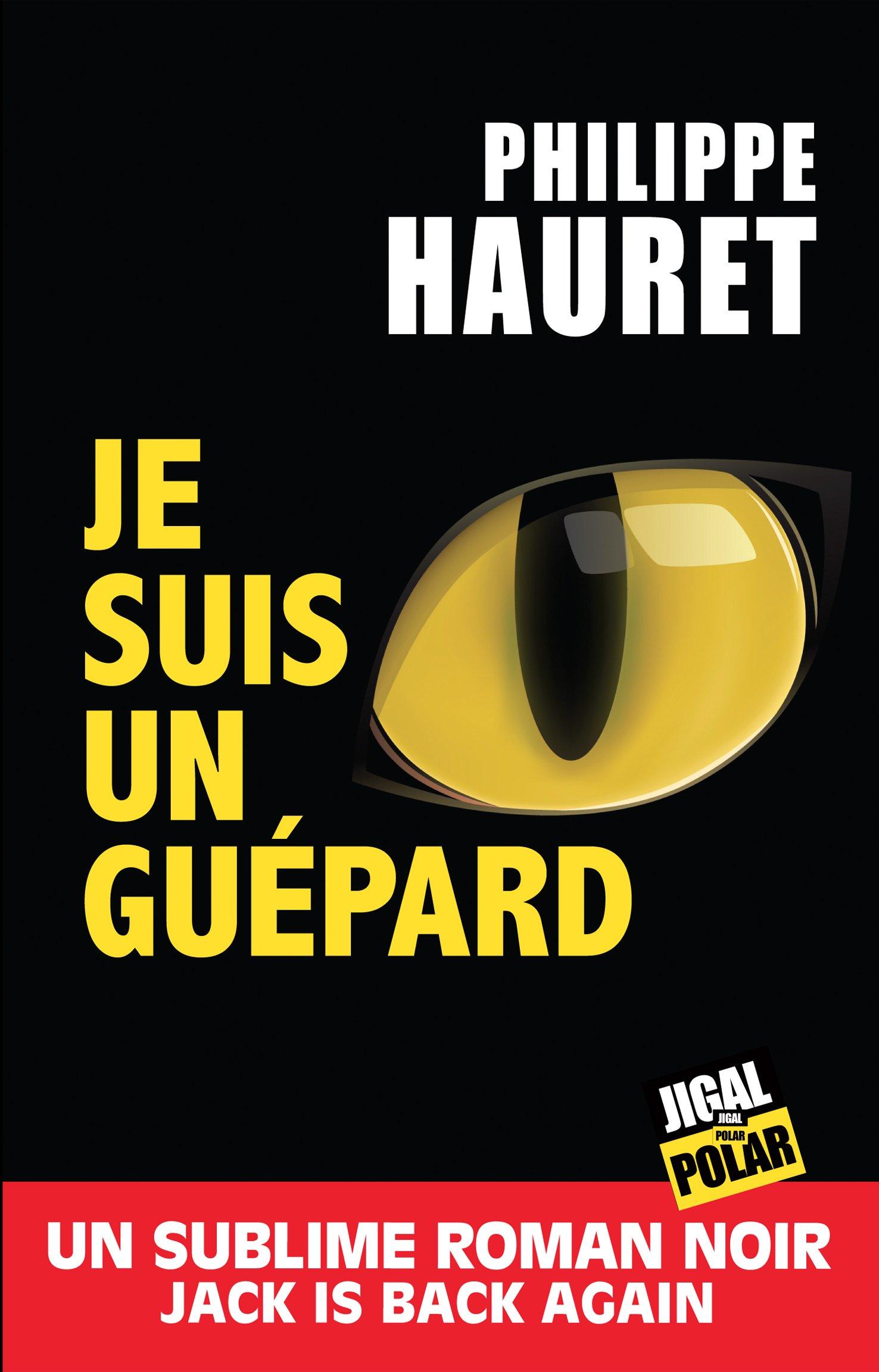 Chronique Dora-Suarez Je suis un guépard - Philippe Hauret
