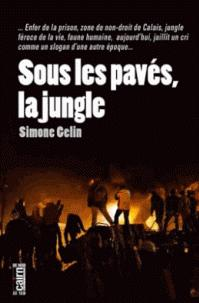 Chronique Dora-Suarez Sous-les-paves-la-jungle_ Simone Gelin