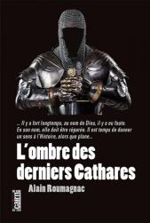 chronique dora-suarez l'ombre des derniers cathares Alain Roumagnac