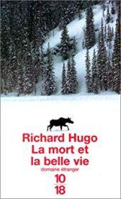 chronique dora suarez La mort et la belle vie Richard Hugo