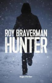 chronique dora suarez Hunter - Roy Braverman Ian Manook