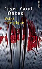 chronique dora suarez Valet de pique - Joyce Carole OATES