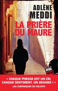 chronique dora-suarez La prière du maure - Adlène Meddi