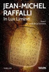chronique Dora-Suarez In lux limine - Jean-Michel Raffalli