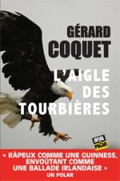 chronique Dora-Suarez L'aigle des tourbières - Gérard Coquet