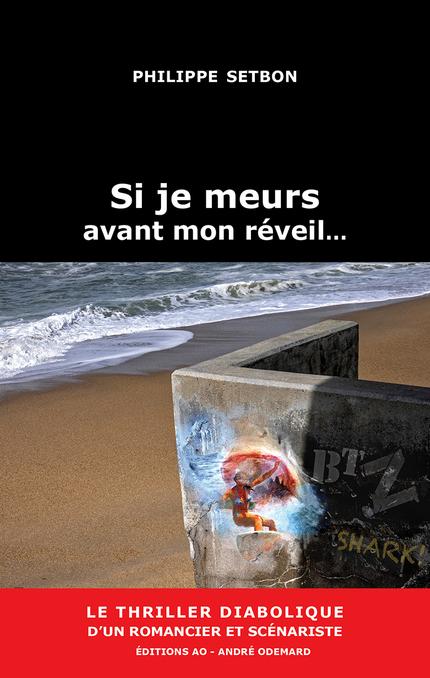 chronique dora suarez Si je meurs avant mon réveil - Philippe Setbon