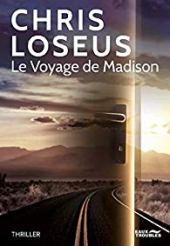 chronique Dora Suarez Le voyage de Madison - Chris LOSEUS