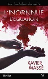 chronique dora suarez L'inconnue de l'équation - Xavier Massé