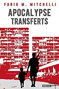 chronique dora suarez Apocalypse transferts - Fabio M. MITCHELLI