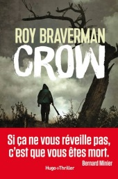 chronique dora suarez Crow - Roy BRAVERMAN