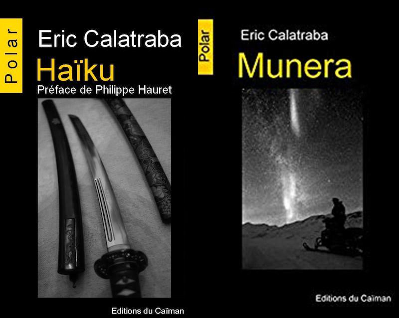 Haïku Munera - Eric Calatraba chronique dora suarez