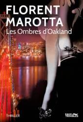 chronique dora suarez Les ombres d'Oakland - Florent Marotta