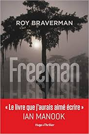 chronique dora suarez Freeman - Roy Braverman
