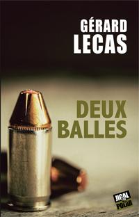 chronique dora suarez Deux balles - Gérard LECAS