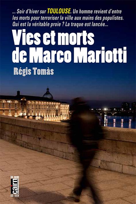 chronique dora suarez Vies et morts de marco mariotti - Régis THOMAS